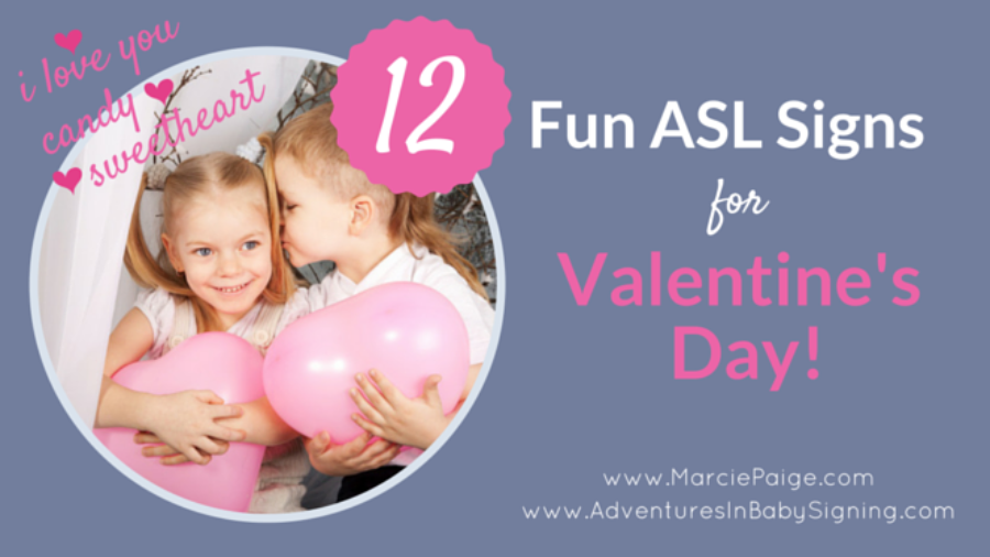 12 ASL Signs for Valentine Day, sign language for kids