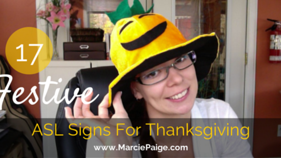 ASL Signs for Thanksgiving // MarciePaige.com