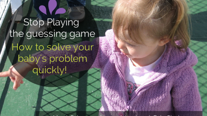 Stop playing the guessing hame. How To Solve Your Baby's Problem Quickly with Baby Sign Language