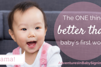 The One Thing Better Than Hearing Your Baby's First Word