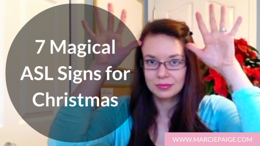 ASL Signs for Christmas with Marcie Paige // Sign Language for Kids