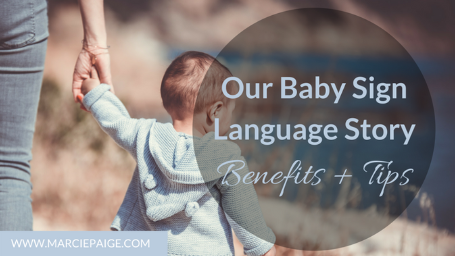 Our Story - Baby sign language benefits + tips