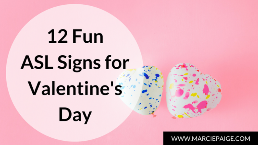 12 Fun Asl Signs For Valentine S Day Sign Language For Kids