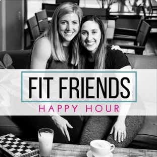 Fit Friends Happy Hour Podcast